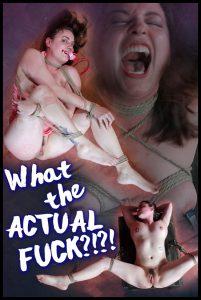 Release 18.06.2016 – What the ACTUAL FUCK – Amy Nicole – HD, bdsm porn sex, bdsm sex, bdsm video