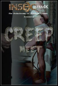 Release 21.07.2016 – Creep Meet – Sierra Cirque – ULtra HD-4K, bdsm video, bondage, bdsm videos, bdsm slave