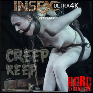 Creep Keep – Sierra Cirque – Ultra HD-4K, Fetish, Bondage, Kinky Porn (Release October 22, 2016)