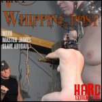 At The whipping Post part 1 – Abigail Dupree – HD, Extreme, Fetish, Bondage (Release November 22, 2016)