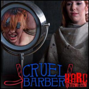Cruel Barber – Lauren Phillips – HD, bdsm anal, bdsm videos (Release December 15, 2016)