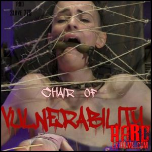 779 chair of vulnerability – Abigail Annalee – Full HD-1080p, bdsm sex porn, bdsm sex video (Release June 6, 2017)