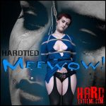 Hardtied – Meewow with Kitty Dorian – HD-720p, Bdsm, Male Domination, BONDAGE (Release December 19, 2017)