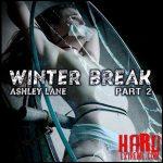 Infernal Restrains – Winter Break Part 2 with Ashley Lane – HD-720p, bondage porn, male domination, pain slut (Release February 5, 2018)